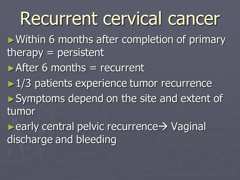 cervical cancer recurrence symptoms