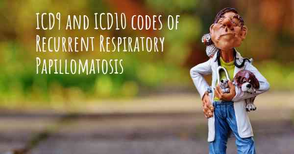 icd 10 code for recurrent respiratory papillomatosis