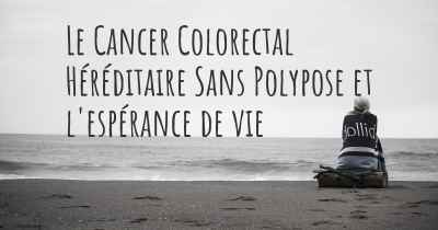 cancer colorectal hereditaire sans polypose cancer uretral tratamiento