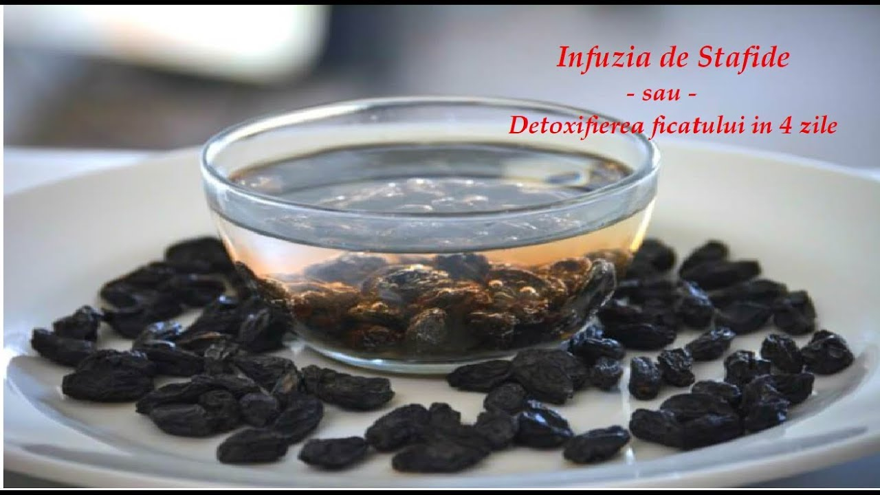 detoxifiere ficat cu stafide