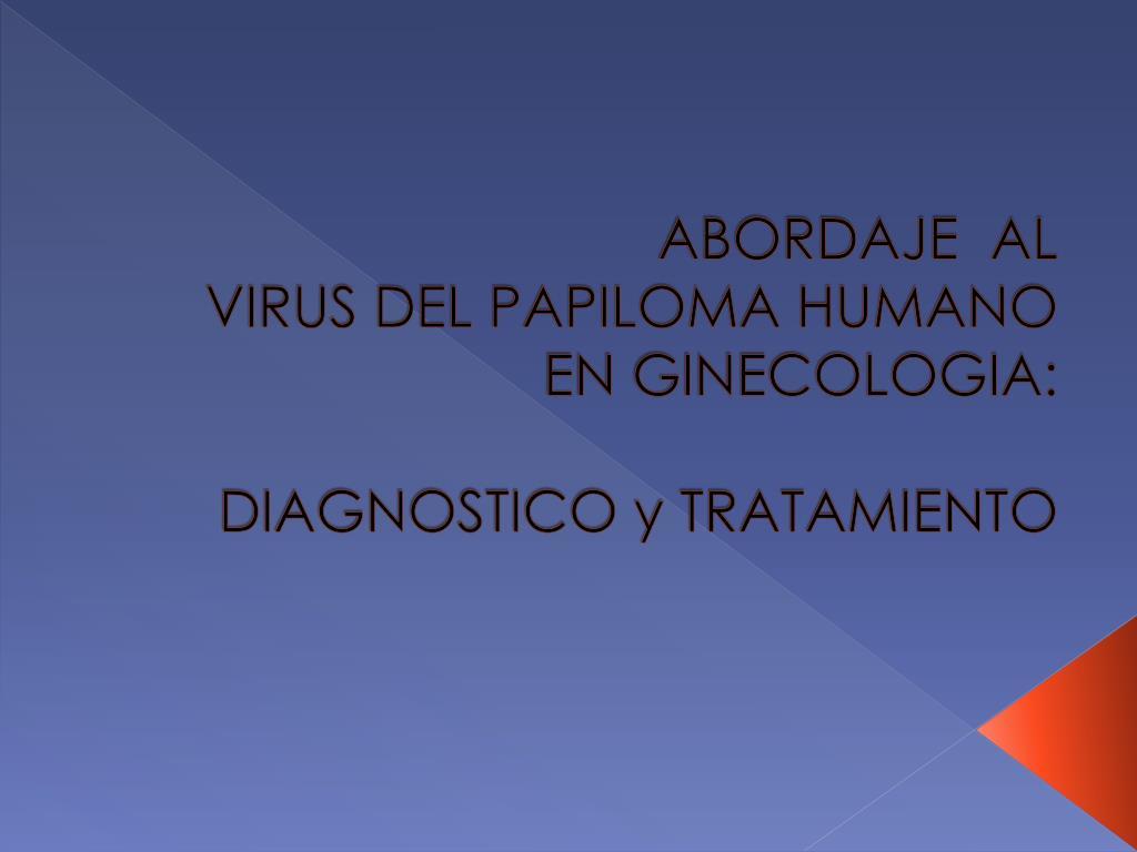 ginecologia virus papiloma humano cancer de col uterin control ginecologic