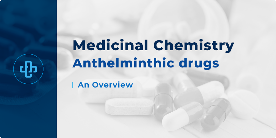 definition anthelmintic drugs