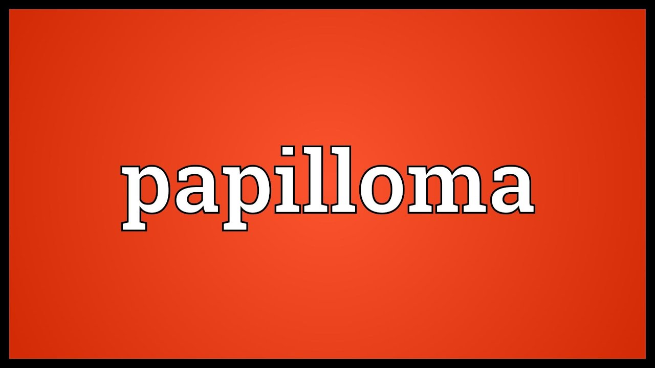 papilloma means in urdu
