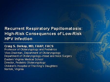 recurrent respiratory papillomatosis ppt presentation
