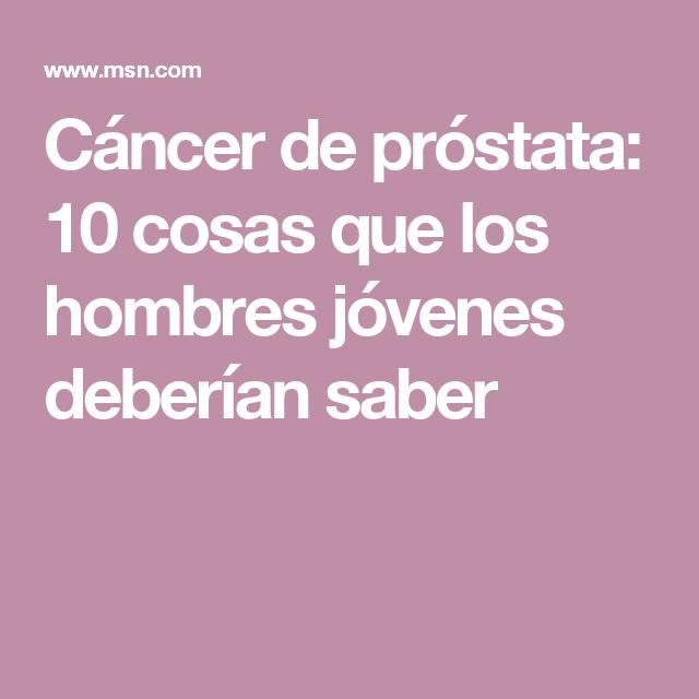cancer de prostata hombres jovenes detoxifiere cu apa si sare amara