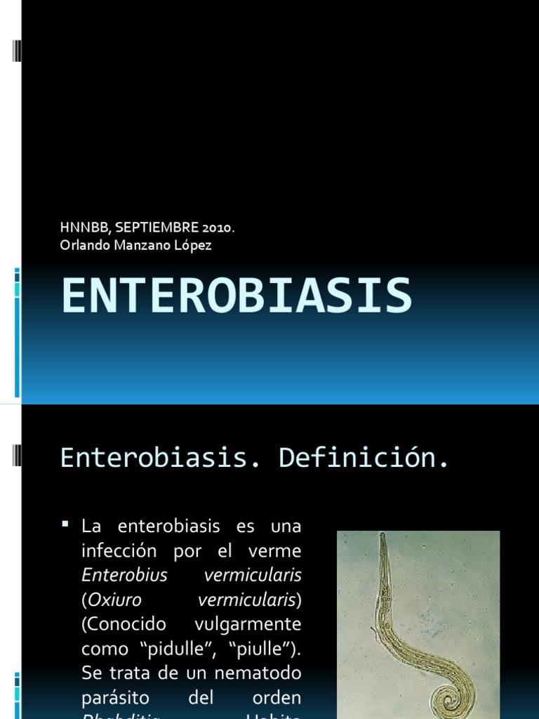 la enterobiasis definicion